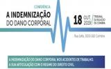 Conferência «A Indemnização do Dano Corporal» - Coimbra